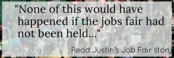 Justin's Job Fair Story